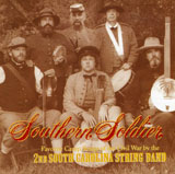 Southern Soldier by the 2nd South Carolina String Band